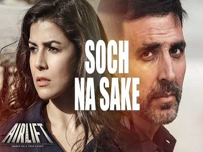 Soch Na Sake Song from Airlift